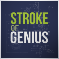 STROKE OF GENIUS™ PODCAST TRAILER IS HERE