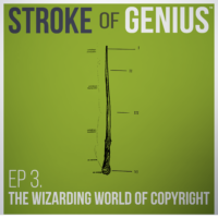 Episode 3 – The Wizarding World of Copyright