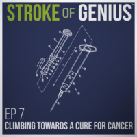 Episode 7 – Climbing Towards a Cure For Cancer