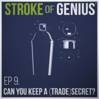 Episode 9 – Can You Keep A (Trade)Secret?