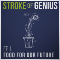Episode 1 – Food for Our Future
