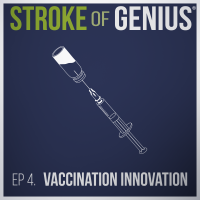 Episode 4 – Vaccination Innovation